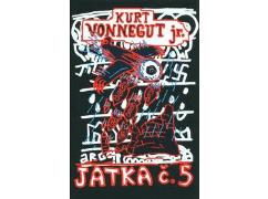 Kurt Vonnegut jr. - Jatka č. 5
