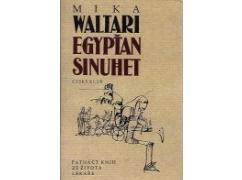 Mika Waltari - Egypťan Sinuhet