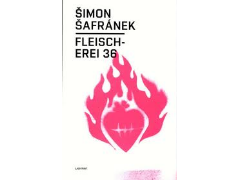 Šimon Šafránek - Fleischerei 36